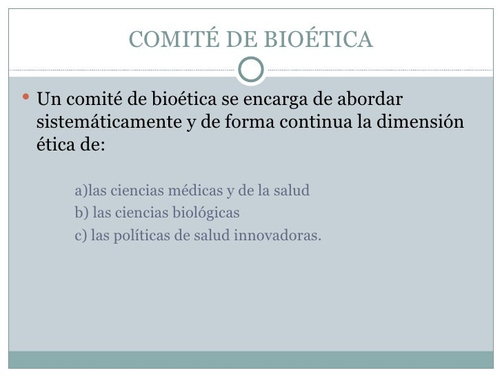 COMITE DE BIOETICA Slide 2