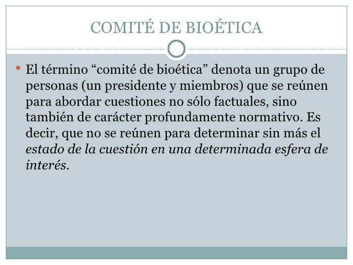 COMITE DE BIOETICA Slide 3