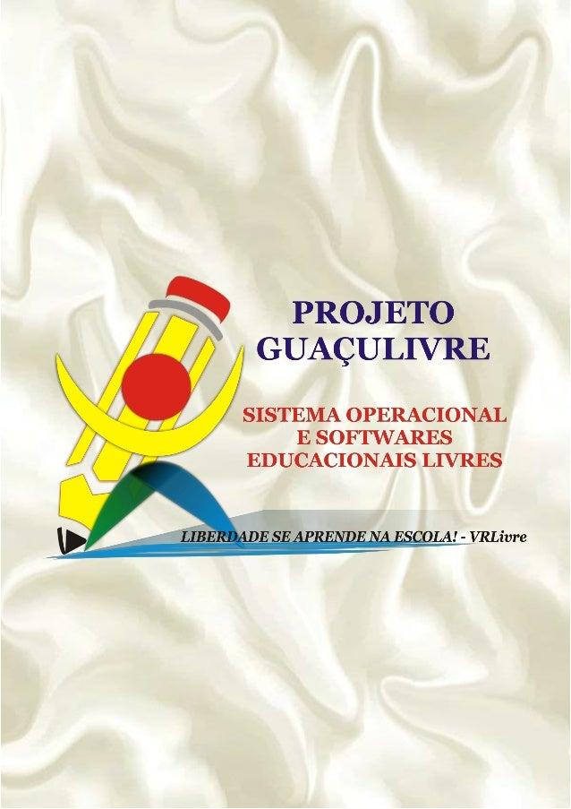 Projeto GuaçuLivre – 2010Apostila sobre GCompris: Suíte de Jogos Educacionais LivresCriada e Desenvolvida por Fernando Ama...