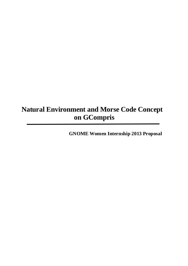 Natural Environment and Morse Code Concepton GComprisGNOME Women Internship 2013 Proposal