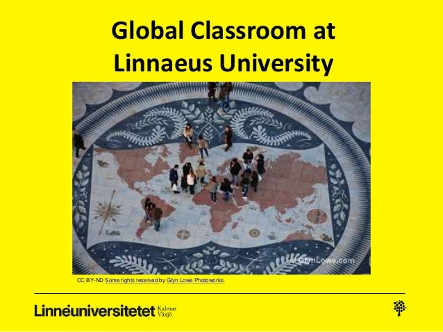Global Classroom at Linnaeus University CC BY-ND Some rights reserved by Glyn Lowe Photoworks.