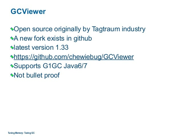 GCViewer Open source originally by Tagtraum industry A new fork exists in github latest version 1.33 https://github.com/ch...