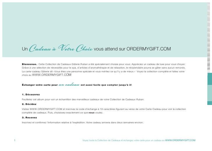 Un    Cadeau à Votre Choix vous attend sur ORDERMYGIFT.COM     Bienvenue. Cette Collection de Cadeaux Gâterie Ruban a été ...