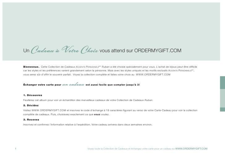 Un    Cadeau à Votre Choix vous attend sur ORDERMYGIFT.COM     Bienvenue. Cette Collection de Cadeaux ACCENTS PERSONNELSMC...