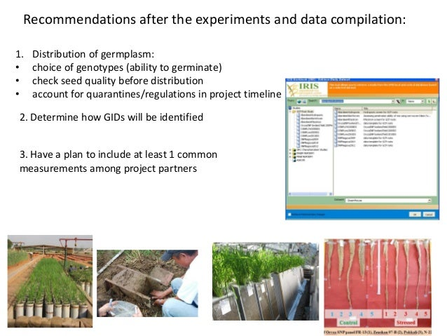 Recommendations after the experiments and data compilation: 1. Distribution of germplasm: • choice of genotypes (ability t...