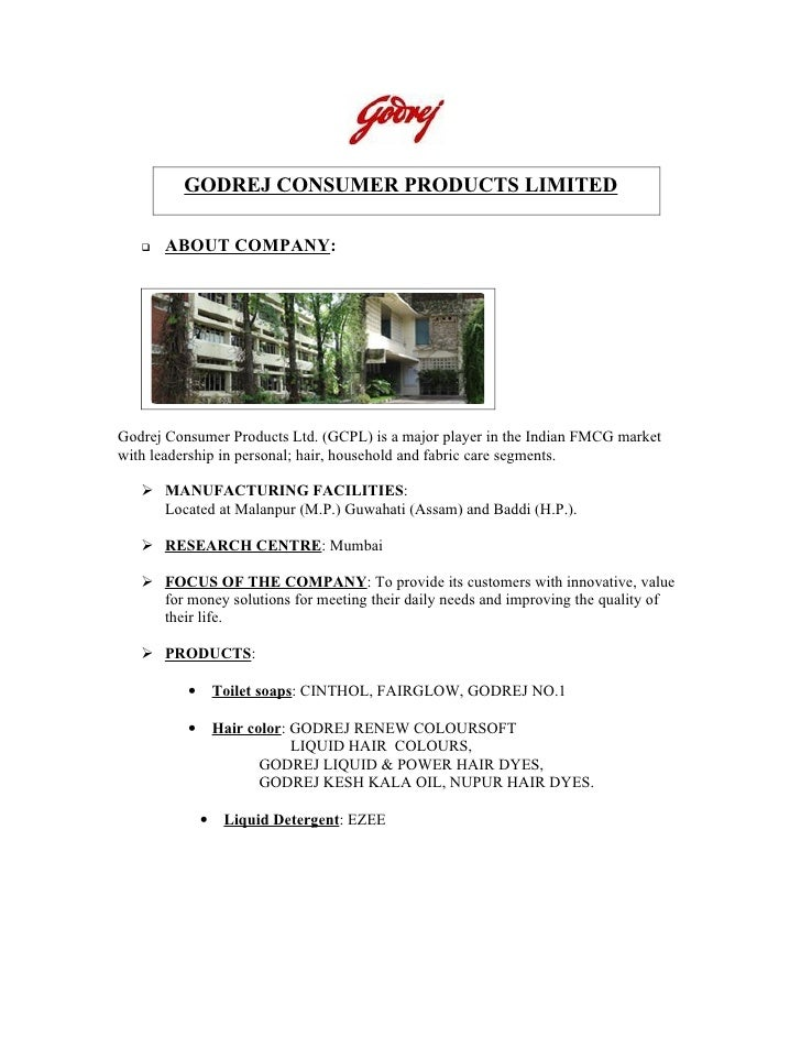 GODREJ CONSUMER PRODUCTS LIMITED        ABOUT COMPANY:     Godrej Consumer Products Ltd. (GCPL) is a major player in the ...