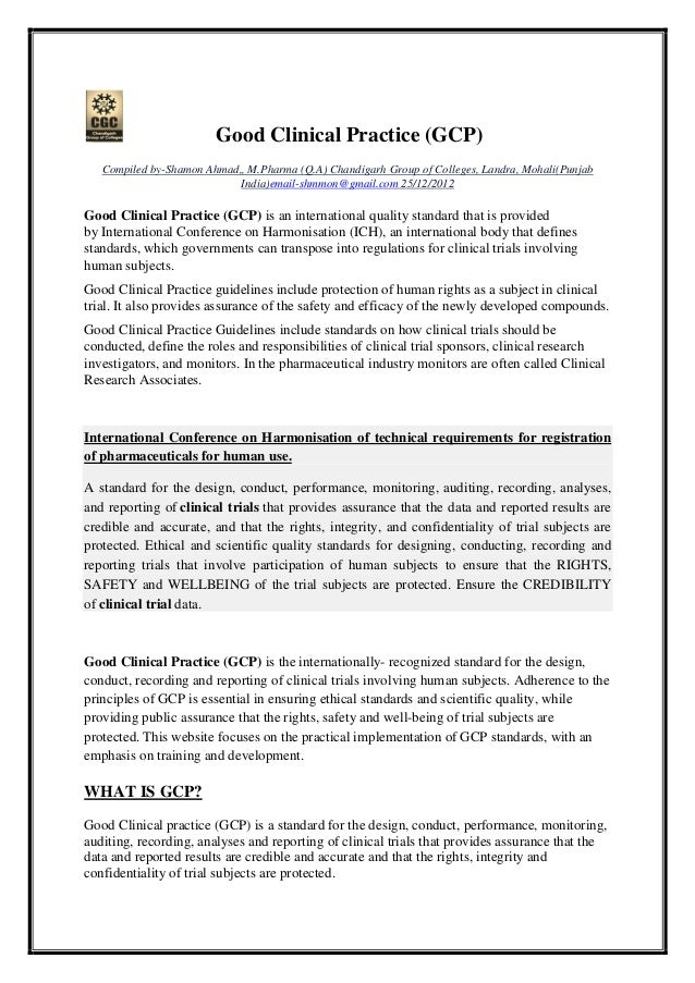 Good Clinical Practice (GCP) Compiled by-Shamon Ahmad,, M.Pharma (Q.A) Chandigarh Group of Colleges, Landra, Mohali(Punjab...