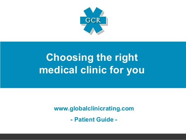 Choosing The Right Medical Clinic