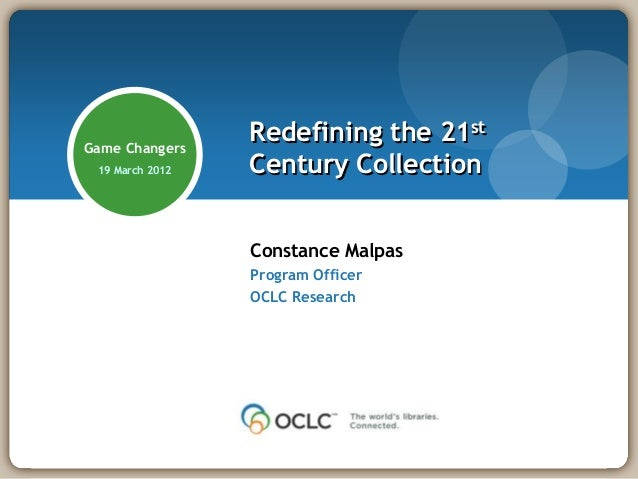 Game Changers                 Redefining the 21st 19 March 2012   Century Collection                 Constance Malpas     ...