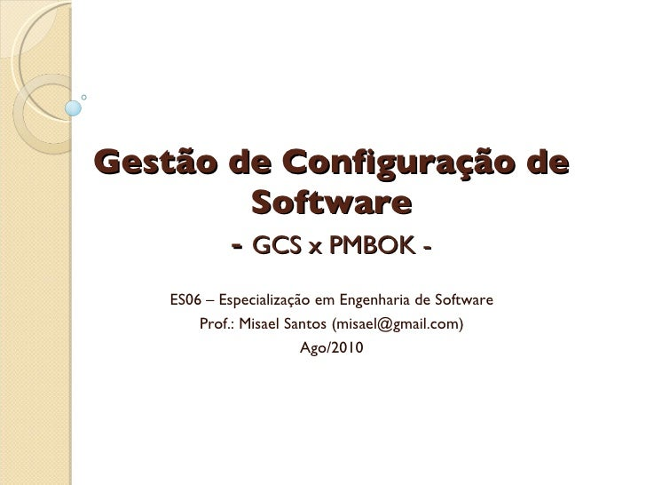 GCS - Aula 05 - GCS x PMBOK
