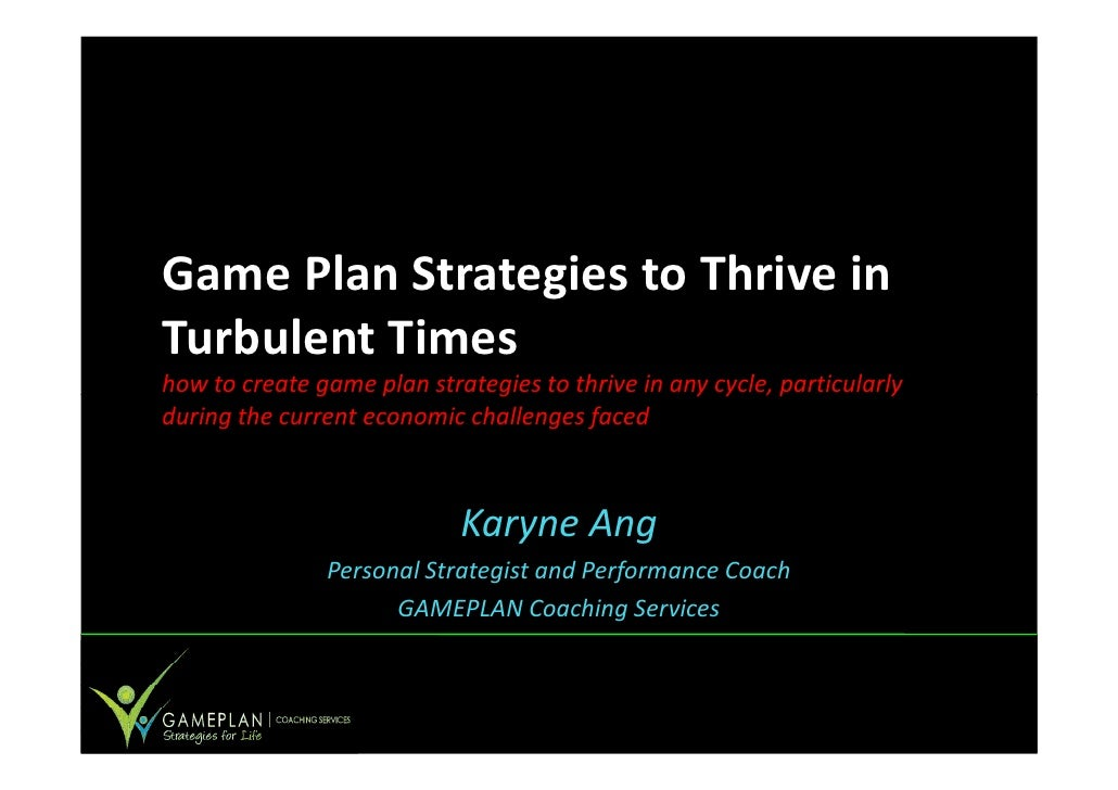 Game Plan Strategies to Thrive in Turbulent Times how to create game plan strategies to thrive in any cycle, particularly ...