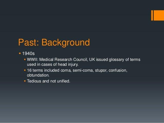 Glasgow Coma Scale - Past Present Future Slide 2