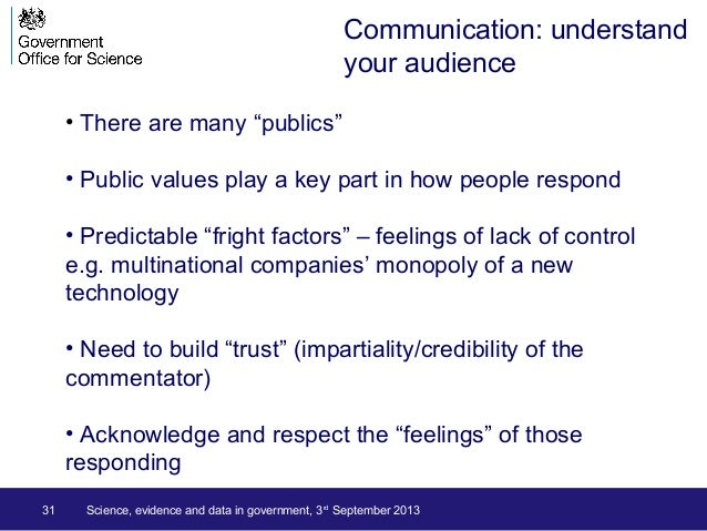 """31 Science, evidence and data in government, 3rd September 2013 • There are many """"publics"""" • Public values play a key part..."""