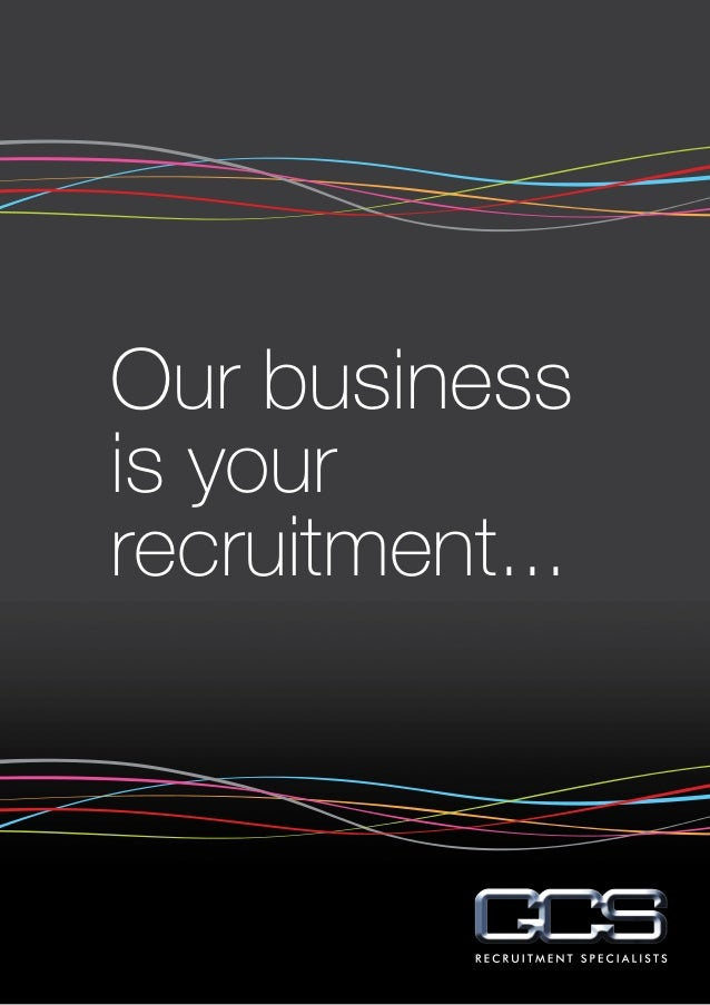 Our business is your recruitment...