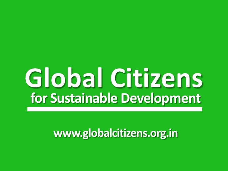 Global Citizensfor Sustainable Development   www.globalcitizens.org.in