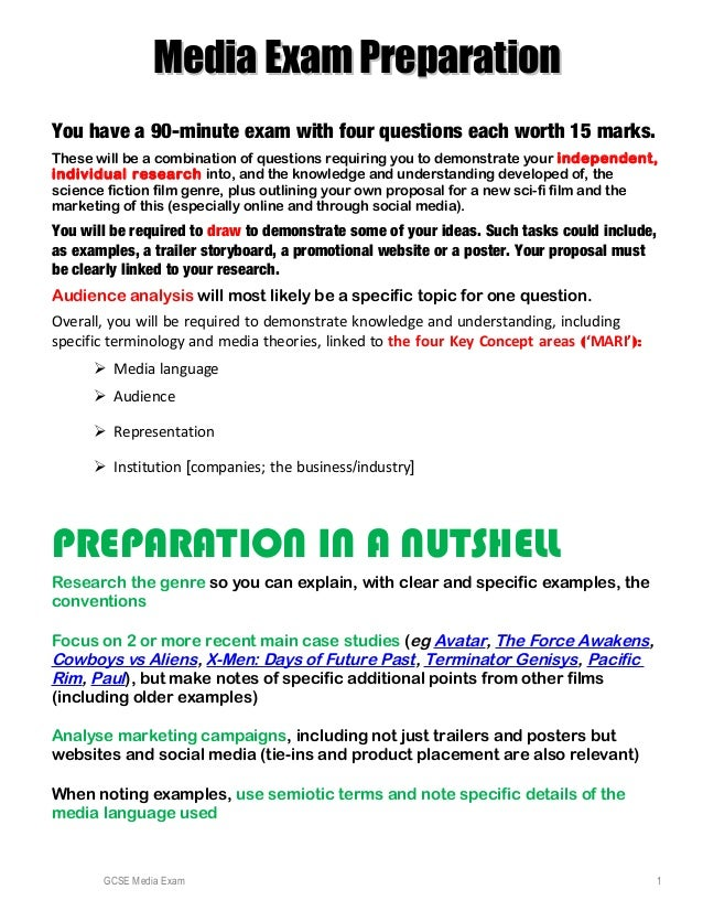 Media Exam PreparationMedia Exam Preparation You have a 90-minute exam with four questions each worth 15 marks. These will...
