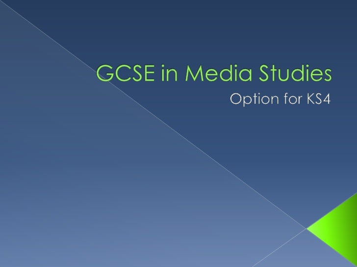 GCSE in Media Studies<br />Option for KS4<br />