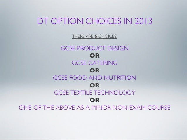 DT OPTION CHOICES IN 2013                                            THERE ARE 5 CHOICES:                                 ...