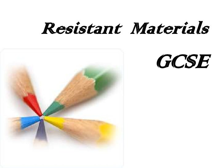 aqa gcse resistant materials coursework Projects will be a consolidated version of the gcse coursework projects to allow students the opportunity gcse exam board: aqa ks4 resistant materials.