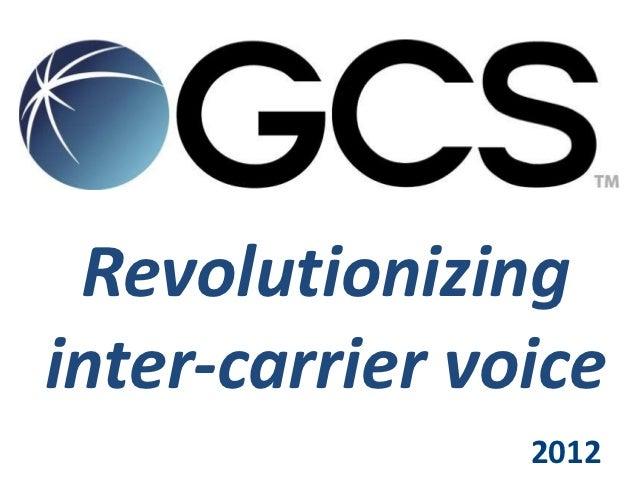 Revolutionizinginter-carrier voice                2012