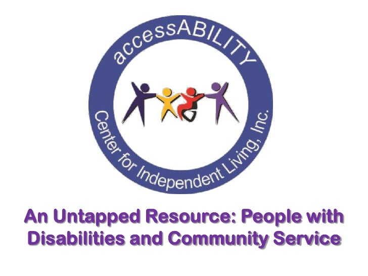 An Untapped Resource: People withDisabilities and Community Service