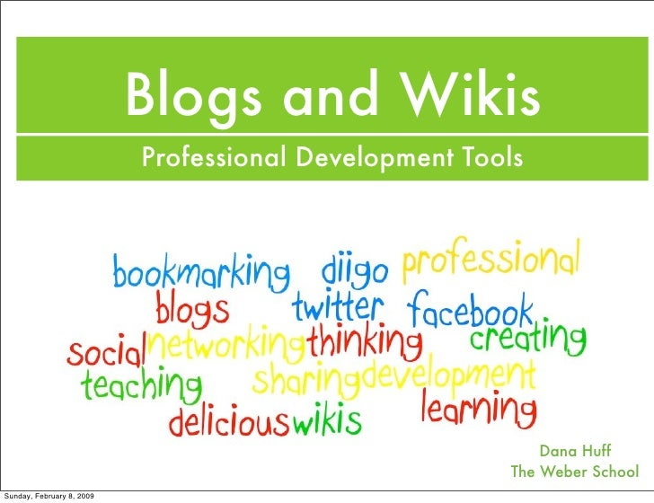 Blogs and Wikis                            Professional Development Tools                                                 ...