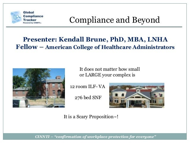 """CINNTI – """"confirmation of workplace protection for everyone""""Presenter: Kendall Brune, PhD, MBA, LNHAFellow – American Coll..."""