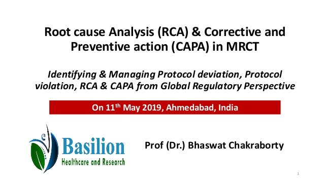 Root cause Analysis (RCA) & Corrective and Preventive action (CAPA) in MRCT Identifying & Managing Protocol deviation, Pro...