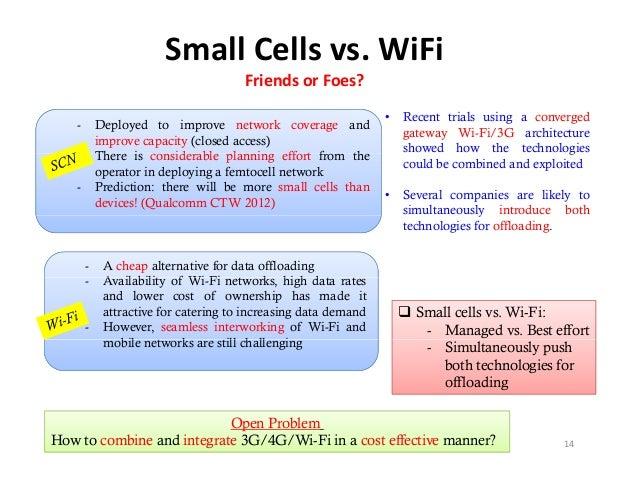 SmallCellsvs.WiFi                                      FriendsorFoes?                                                ...