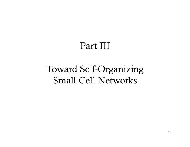 Part IIIToward Self-Organizing Small Cell Networks                         51