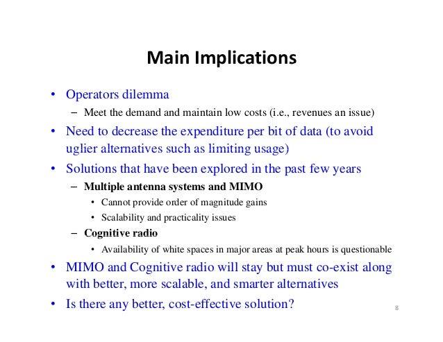 MainImplications                    Main Implications• Operators dilemma   – Meet the demand and maintain low costs (i.e....