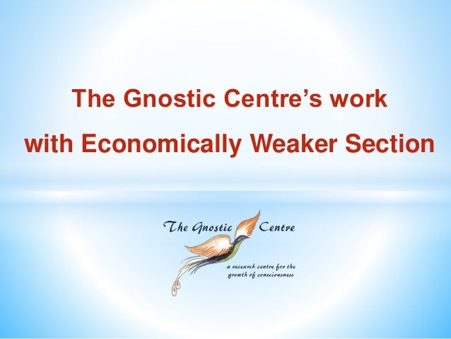 The Gnostic Centre's work with Economically Weaker Section