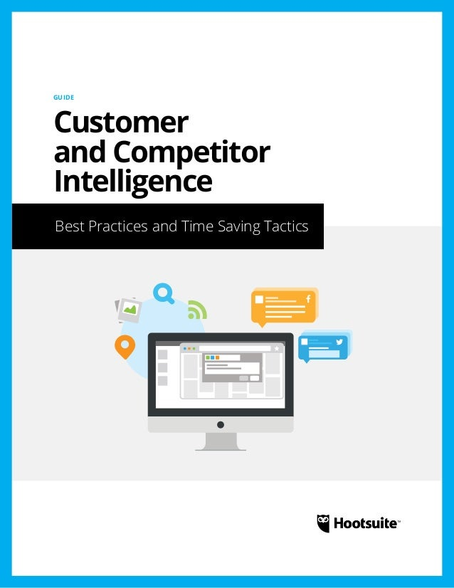Customer and Competitor Intelligence: Best Practices and Time Saving Tactics