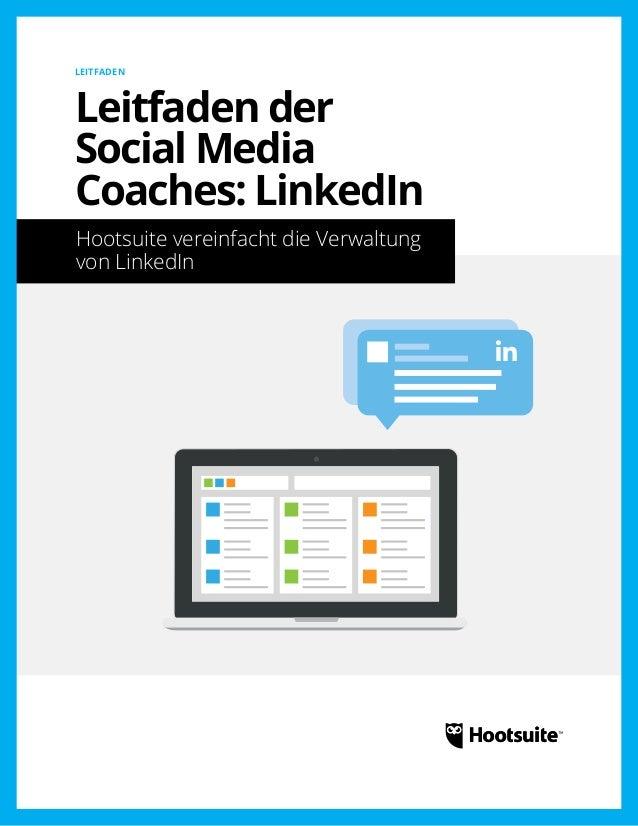 Leitfaden der Social Media Coaches: Hootsuite vereinfacht die Verwaltung von LinkedIn