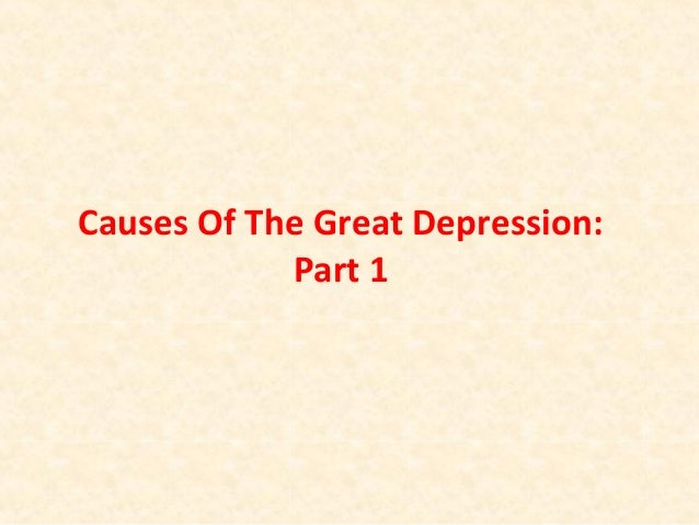 Causes Of The Great Depression: Part 1