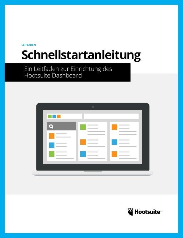 Schnellstartanleitung: Ein Leitfaden zur Einrichtung des Hootsuite Dashboard