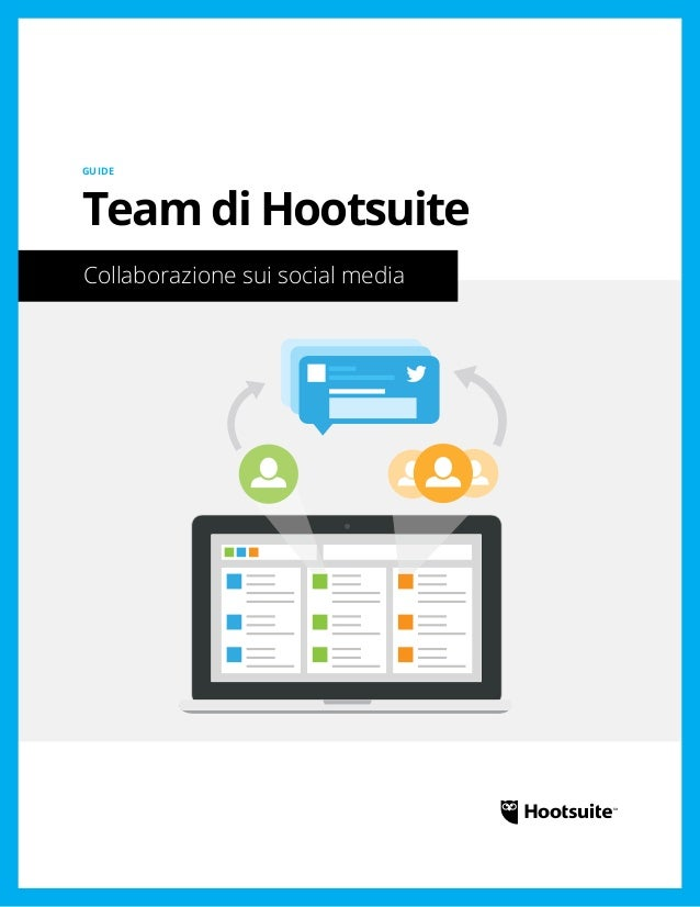 Team di Hootsuite: Collaborazione sui social media