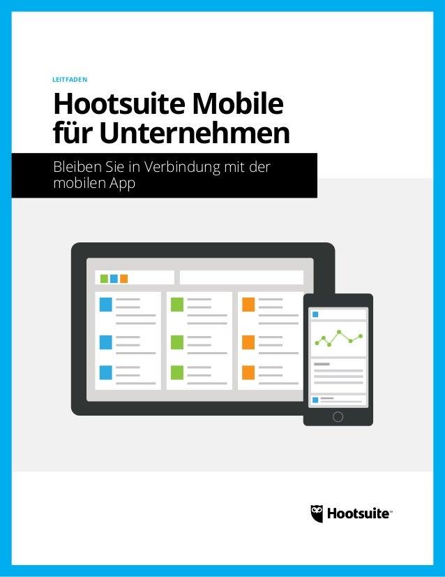 Hootsuite Mobile für Unternehmen: Bleiben Sie in Verbindung mit der mobilen App