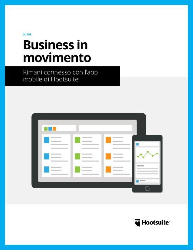 Business in movimento: Rimani connesso con l'app mobile di Hootsuite