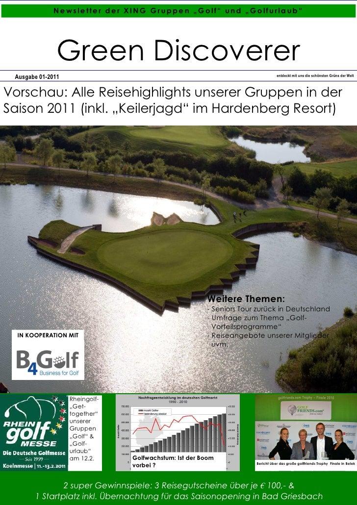 """Ne wsle tte r der XING Gruppe n """"Golf"""" und """"Go lfurla ub""""               Green Discoverer Ausgabe 01-2011                  ..."""