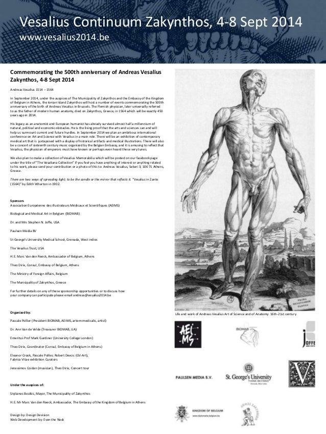 Commemorating the 500th anniversary of Andreas Vesalius Zakynthos, 4-8 Sept 2014 Andreas Vesalius 1514 – 1564 In September...