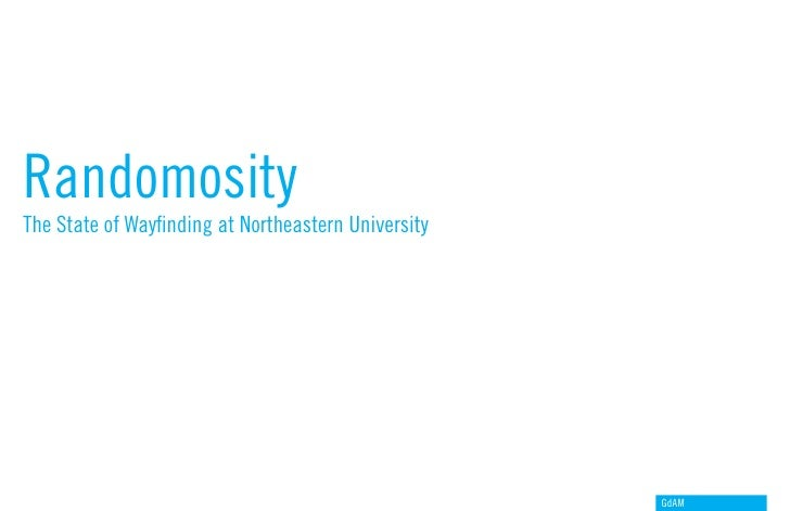 Randomosity The State of Wayfinding at Northeastern University                                                          Gd...