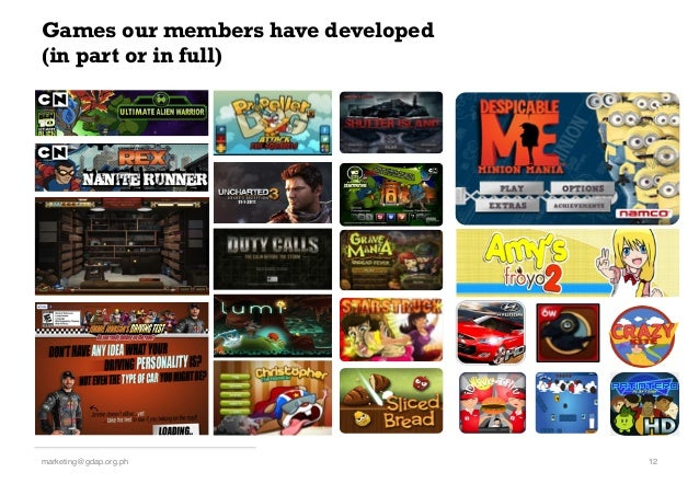 Games our members have developed (in part or in full) 12!marketing@gdap.org.ph!