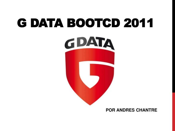 G Data BootCD 2011<br />POR ANDRES CHANTRE<br />