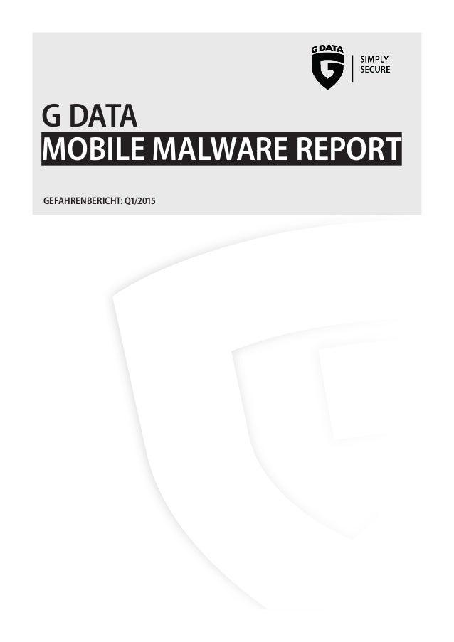 GDATA MOBILE MALWARE REPORT GEFAHRENBERICHT: Q1/2015