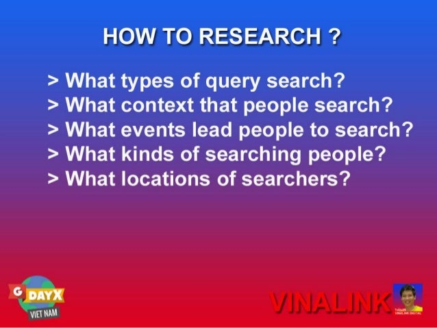 Nghiên cứu tâm lý và hành vi của visitor để xây dựng nội dung SEO xuất sắc - Google Day 3013