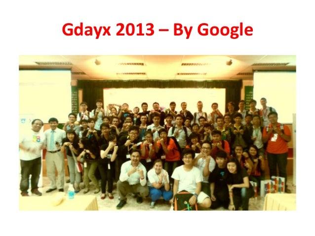 Gdayx 2013 – By Google