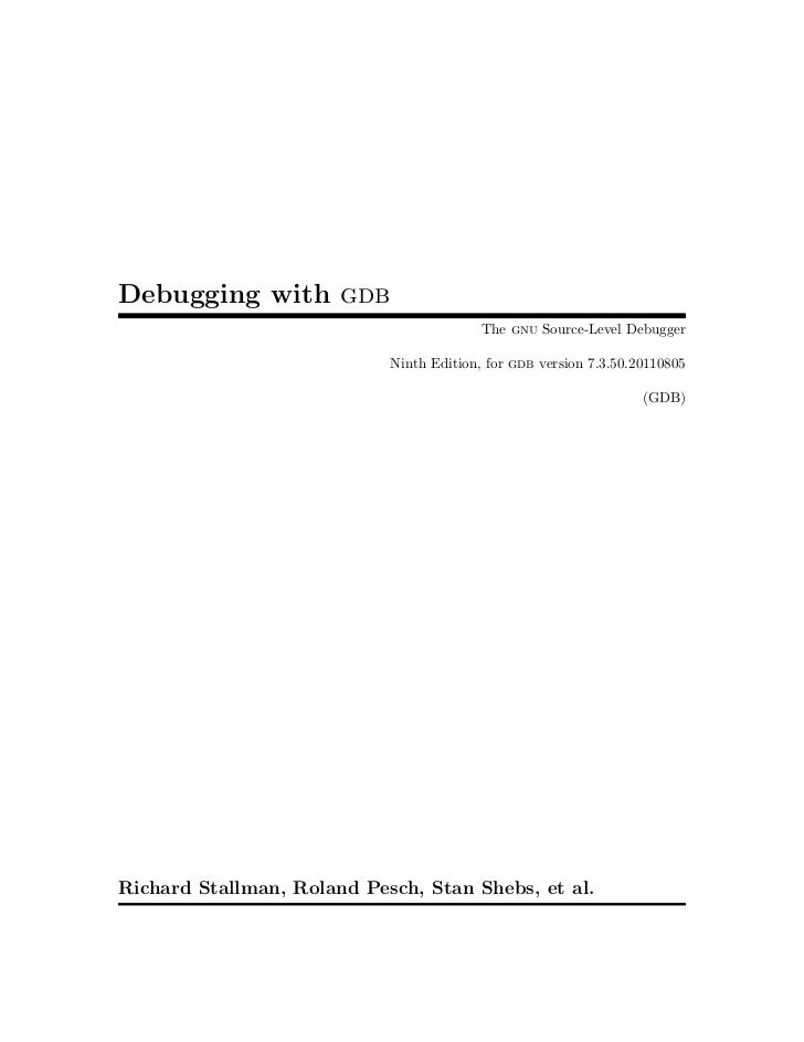 Debugging with gdb                                          The gnu Source-Level Debugger                            Ninth...