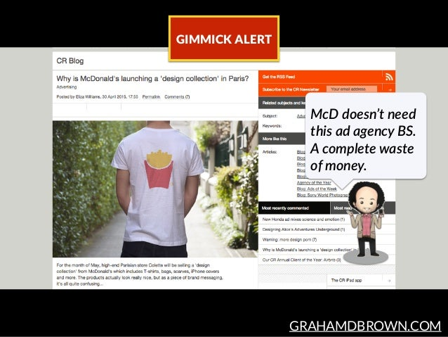 GRAHAMDBROWN.COM GIMMICK ALERT McD doesn't need  this ad agency BS.  A complete waste  of money.