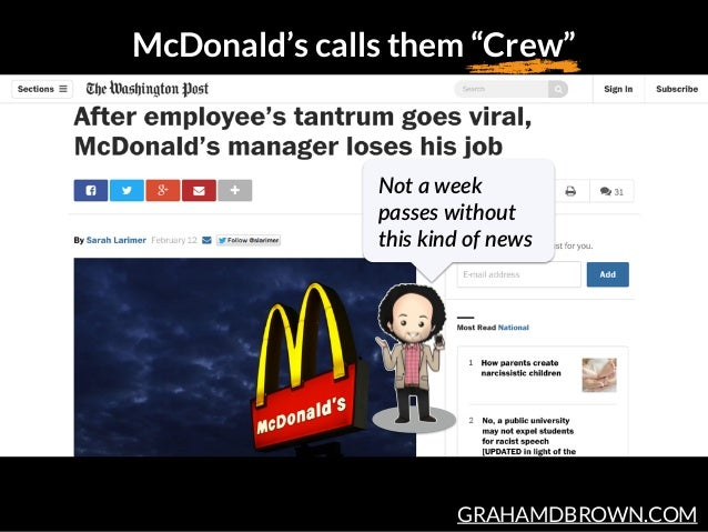 """GRAHAMDBROWN.COM McDonald's calls them """"Crew"""" Not a week  passes without  this kind of news"""